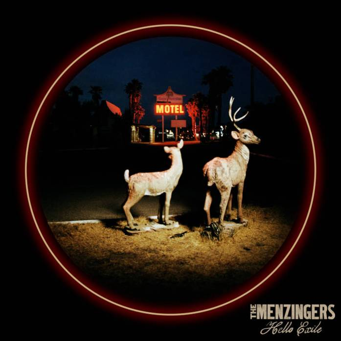 "THE MENZINGERS ""Hello exile"" VINYL"