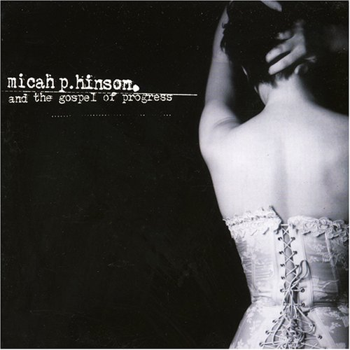 "MICAH P. HINSON & THE GOSPEL OF PROGRESS ""S/t""VINYL"