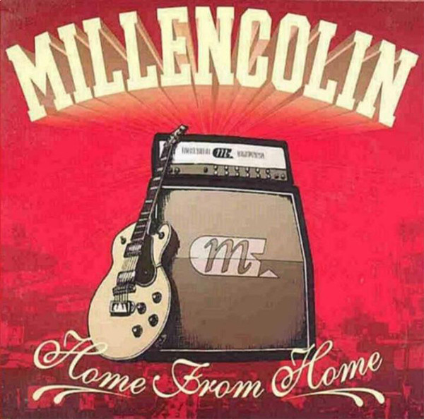 "MILLENCOLIN ""Home from home"" VINYL"