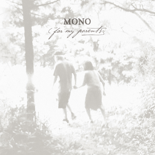 "MONO ""For my parents"" CD"