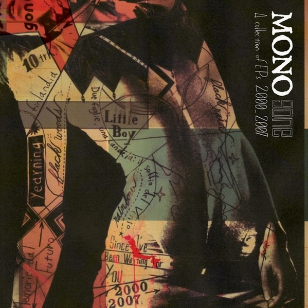 "MONO ""Gone a collection of EPs 2000-2007"" CD"