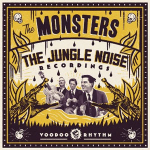 "THE MONSTERS ""The jungle noise recordings"" VINYL"