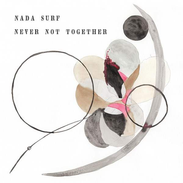 "NADA SURF ""Never not together"" VINYL"