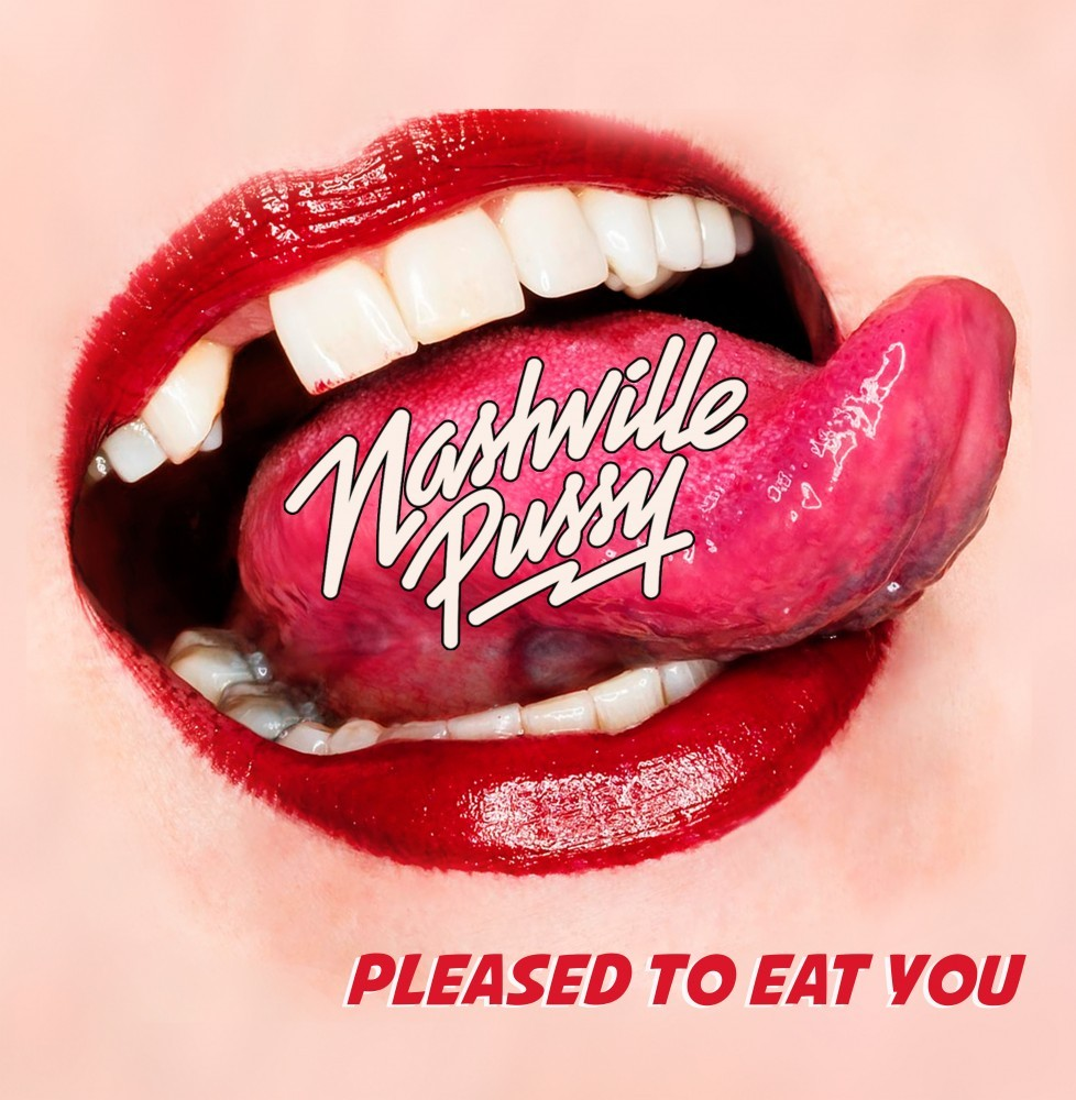 "NASHVILLE PUSSY ""Pleased to eat you"" LP"