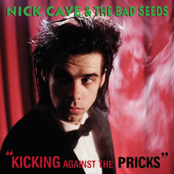"NICK CAVE & THE BAD SEEDS ""Kicking against..."" VINYL"