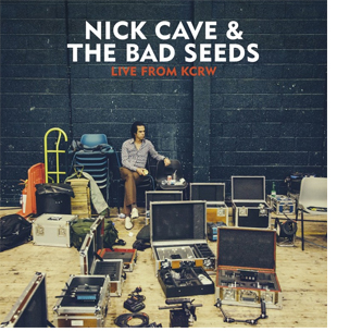 "NICK CAVE & THE BAD SEEDS ""Live from KCRW"" LP"