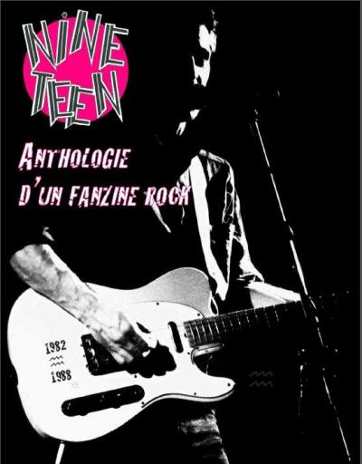 "NINETEEN ""Anthologie d'un fanzine rock"" BK"
