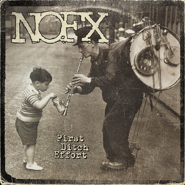 "NOFX ""first ditch effort"" VINYL"