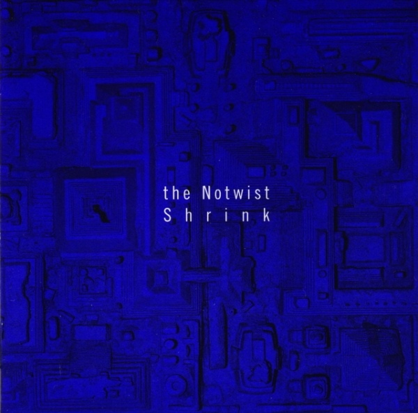 "NOTWIST ""Shrink"" CD"