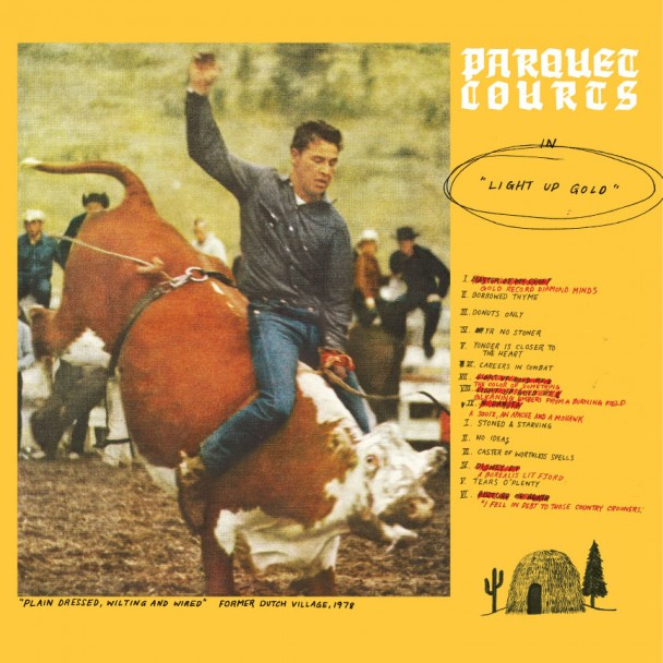 "PARQUET COURTS ""Light up gold"" LP"