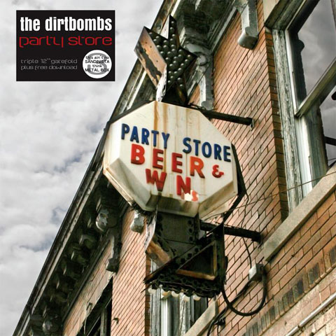 "DIRTBOMBS ""Party Store"" CD"