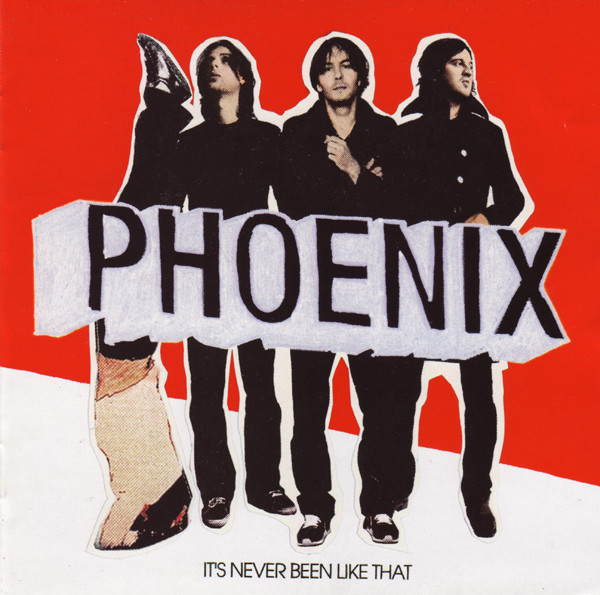 "PHOENIX ""It's been like that"" VINYL"