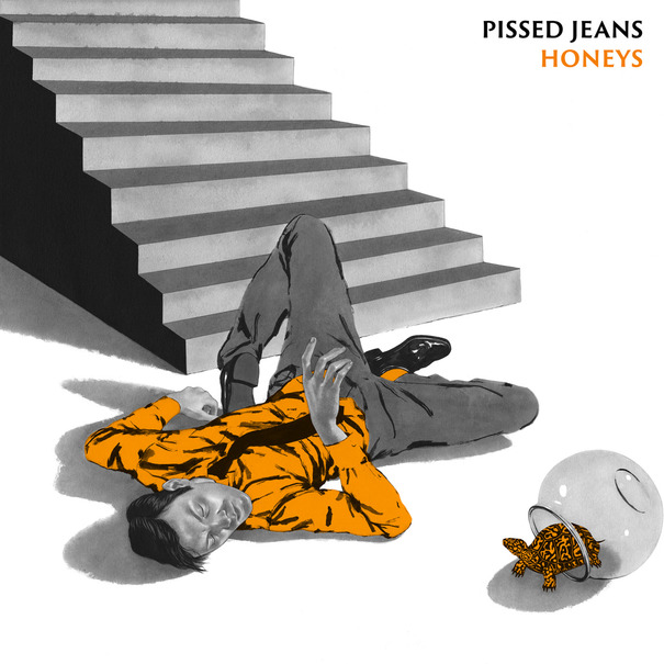 "PISSED JEANS ""Honeys"" VINYL"
