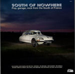 "V/A ""South of nowhere"" LP"