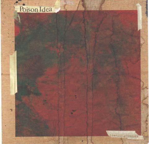 "POISON IDEA ""Confuse & conquer"" CD"