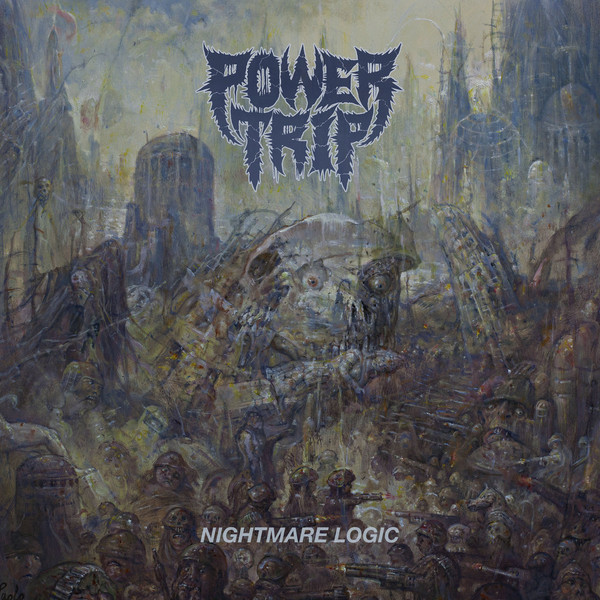 "POWER TRIP ""Nightmare logic"" VINYL"