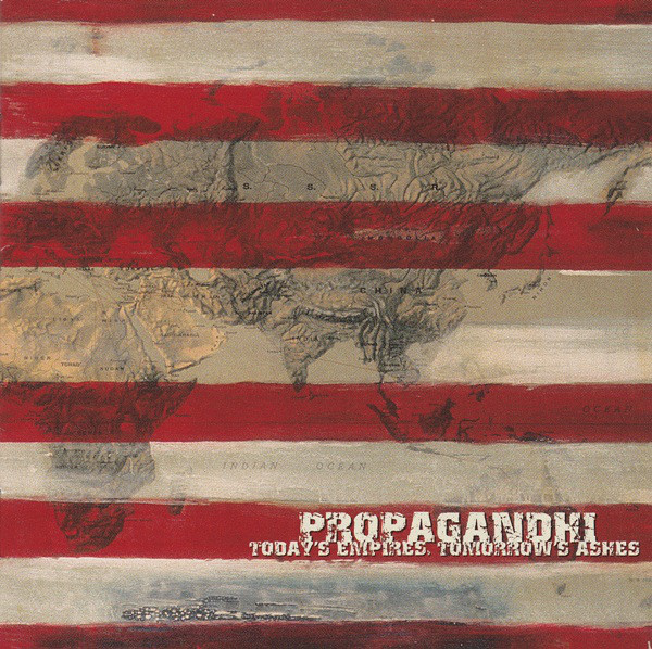 "PROPAGANDHI ""Today's empire, tomorrow's ashes"" VINYL"