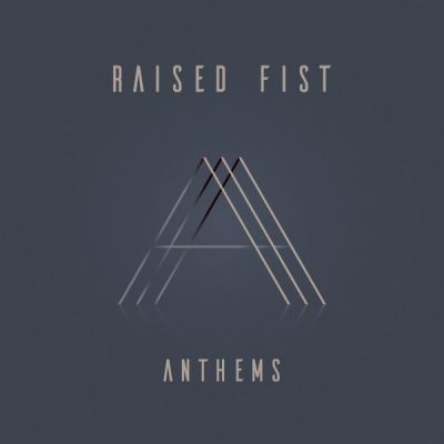 "RAISED FIST ""Anthems"" CD"