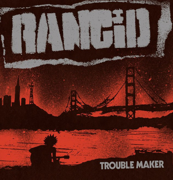 "RANCID ""Trouble maker"" LP"