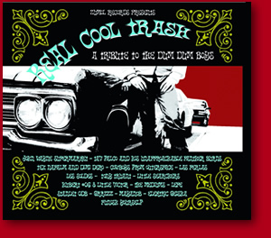 "V/A ""Real Cool Trash : a Tribute to the Dum dum boys"" CD+DVD"
