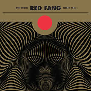 "RED FANG ""Only ghosts"" VINYL"