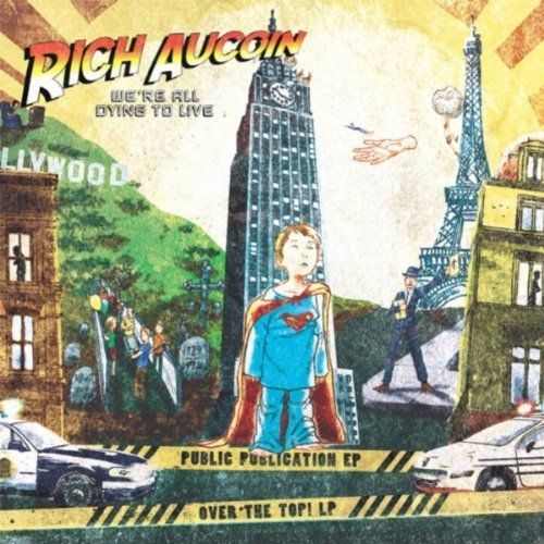 "RICH AUCOIN ""We're all dying to live"" VINYL"