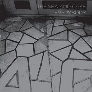 "SEA & CAKE ""Everybody"" CD"