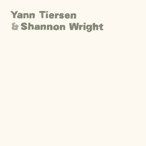 "YANN TIERSEN & SHANNON WRIGHT "" CD"