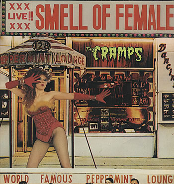 "CRAMPS ""Smell of female"" VINYL"