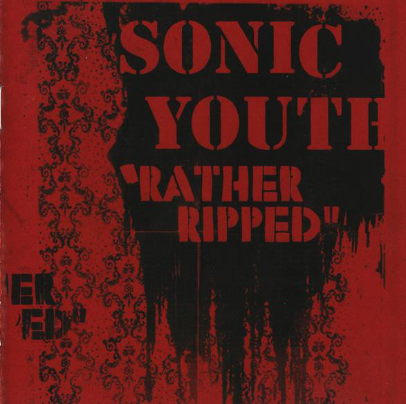 "SONIC YOUTH ""Rather ripped"" CD"