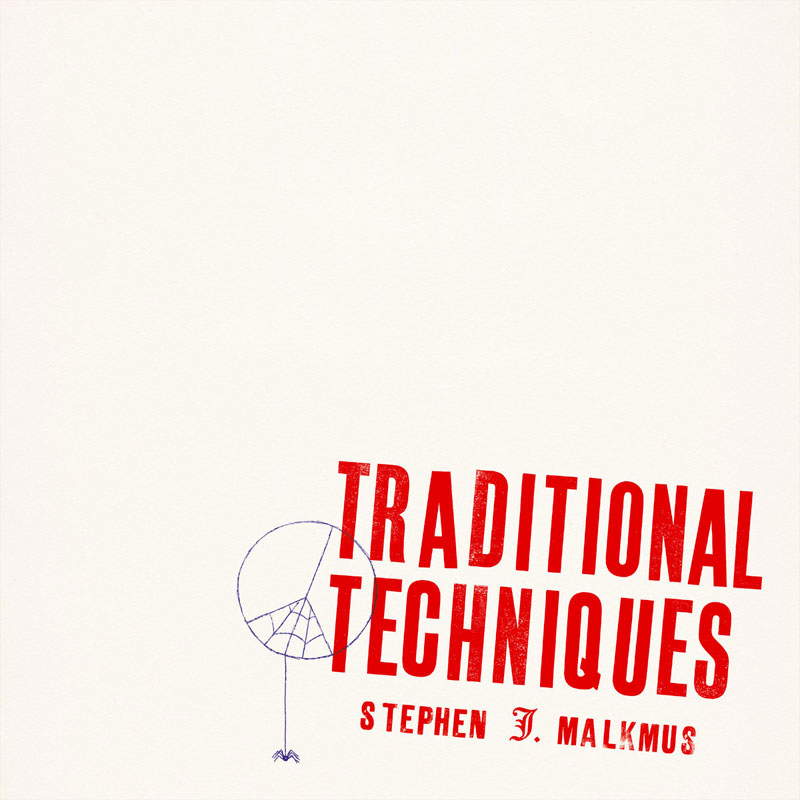 "STEPHEN MALKMUS ""Traditional techniques"" CD"