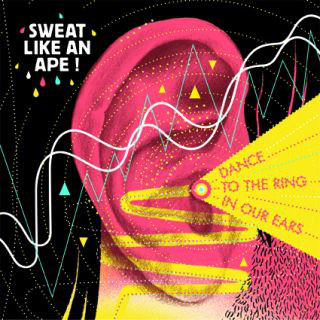 "SWEAT LIKE AN APE ""Dance to the ring in our dance"" CD"