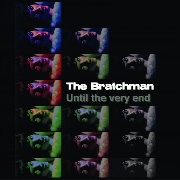 "THE BRATCHMAN ""Until the very end"" LP+CD"