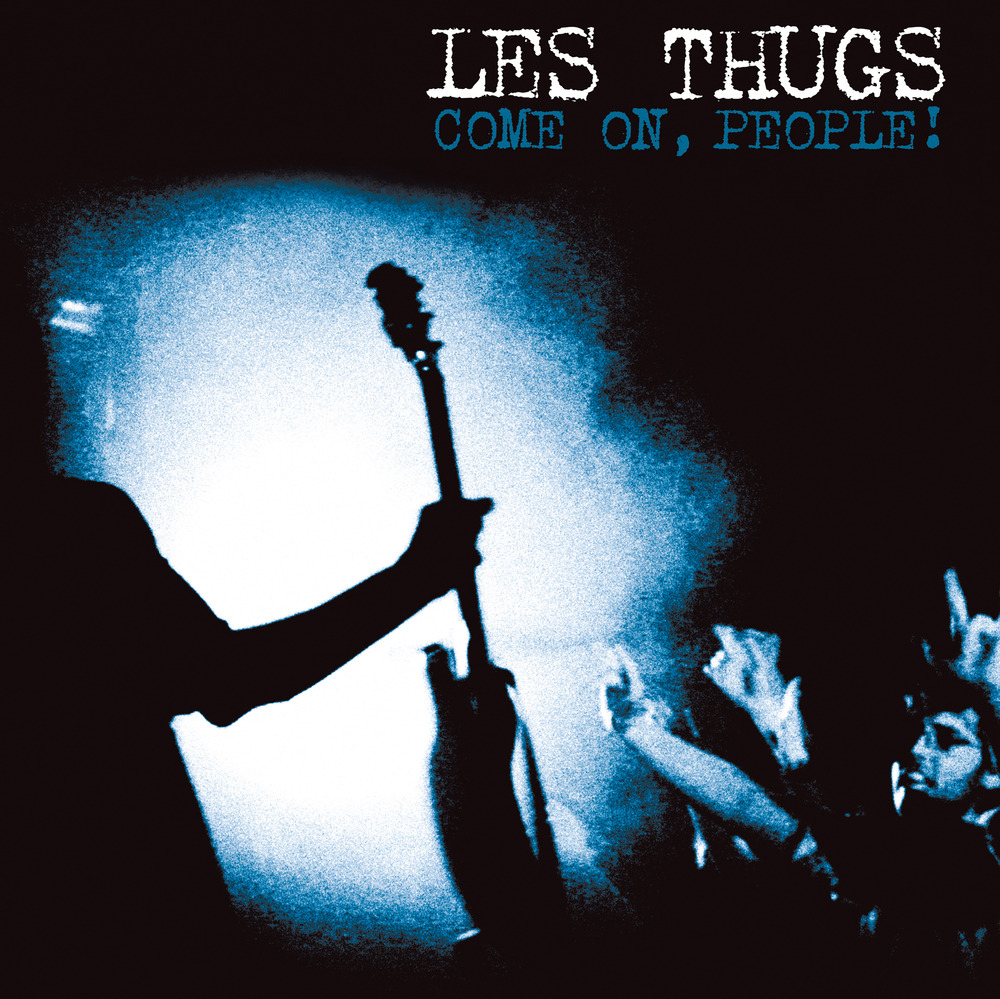 "LES THUGS ""Come on people!"" CD+2DVD"