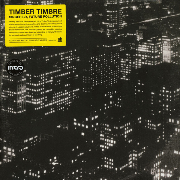 "TIMBER TIMBRE ""Sincerely, future pollution"" VINYL"