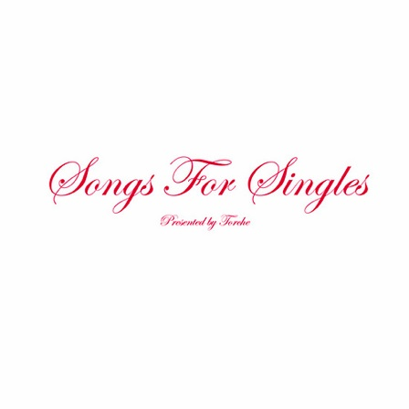 "TORCHE ""Songs for singles"" CD"