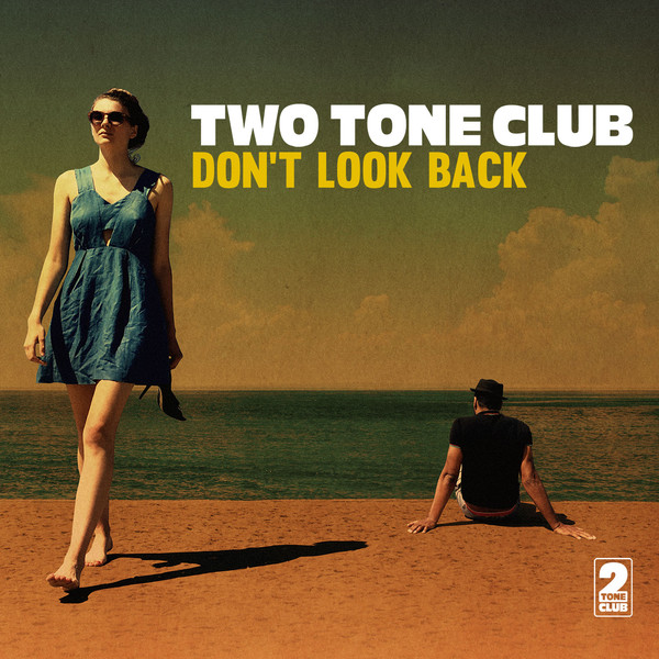 "TWO TONE CLUB ""Don't look back"" LP"