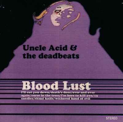 "UNCLE ACID & THE DEADBEATS ""Blood lust"" LP"
