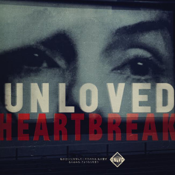 "UNLOVED ""Heartbreak"" CD"