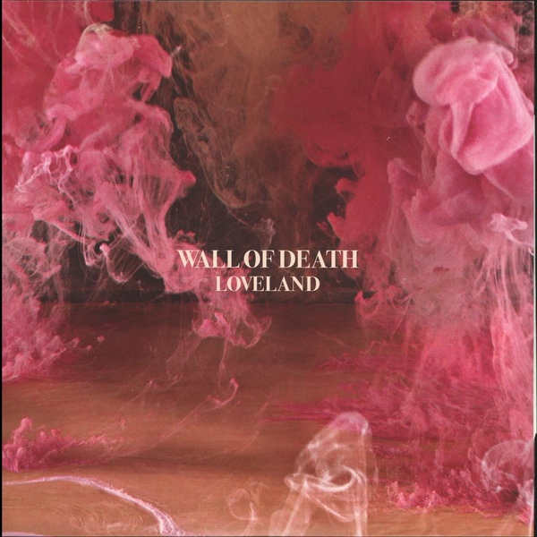 "WALL OF DEATH ""Loveland"" 2LP+CD"