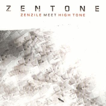 "ZENTONE ""Zenzile meets High tone"" LP"